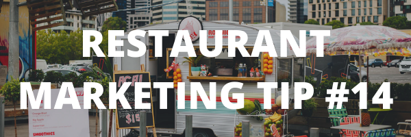 RESTAURANT MARKETING TIP #11