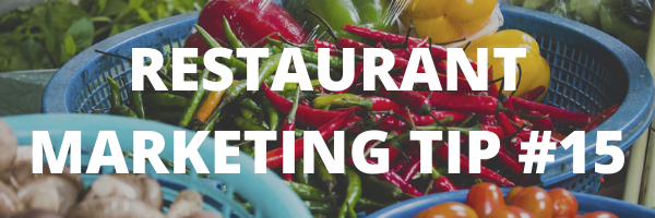 RESTAURANT MARKETING TIP #15