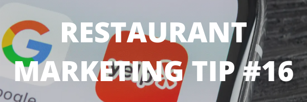 RESTAURANT MARKETING TIP #16