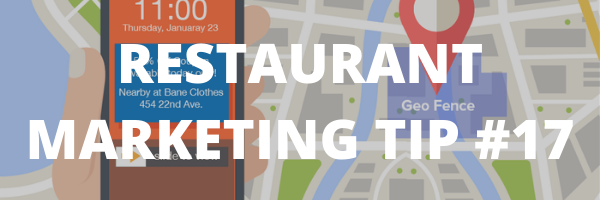 RESTAURANT MARKETING TIP #17